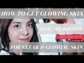 HOW TO GET GLOWING, CLEAR & BRIGHT SKIN (for Oily Combination Skin) - ElsheSkin Review (Eng Sub)